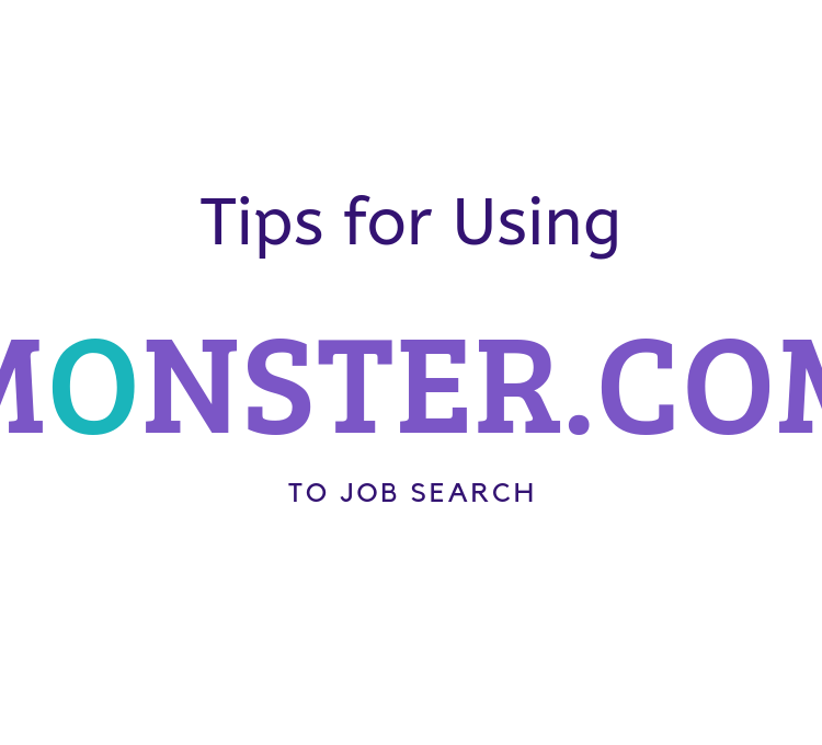 Tips for Using Monster.com to Job Search